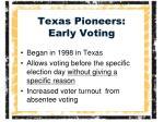texas pioneers early voting