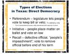 types of elections in texas direct democracy