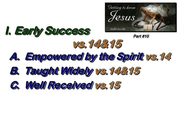 I early success vs 14 15