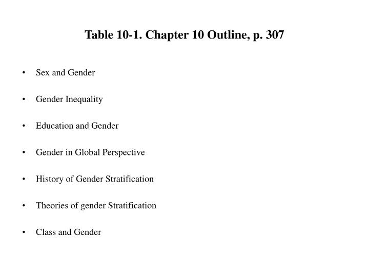 table 10 1 chapter 10 outline p 307 n.