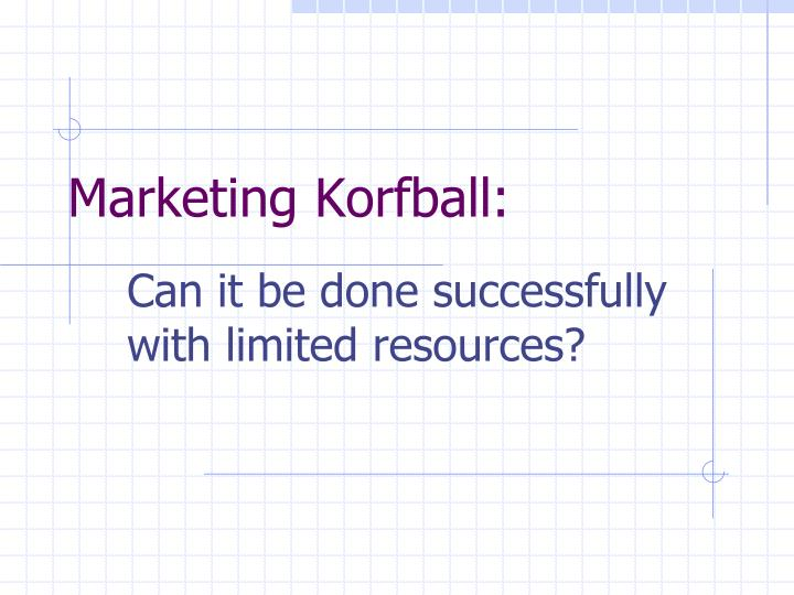 marketing korfball n.
