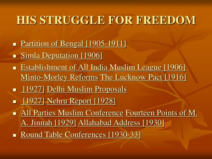 HIS STRUGGLE FOR FREEDOM