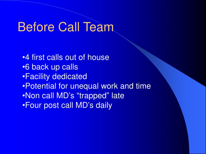 Before Call Team