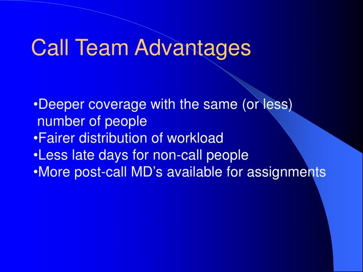 Call Team Advantages
