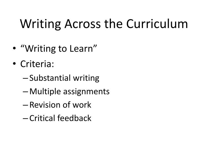 writing across the curriculum One of the most common questions that writing across the curriculum programs hear from instructors across disciplines is how to fairly assess the work of multilingual writers many instructors are deeply committed to upholding standards for clarity and correctness in academic and professional.