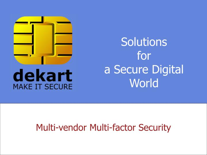 solutions for a secure digital world