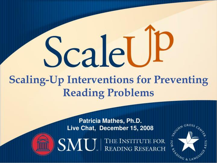 scaling up interventions for preventing reading problems