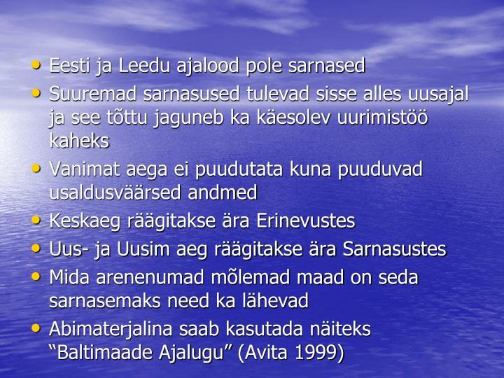Eesti ja Leedu ajalood pole sarnased