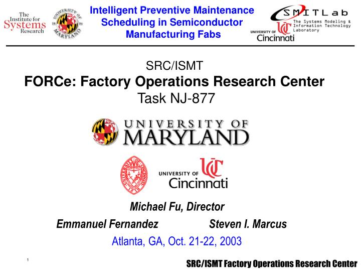 src ismt force factory operations research center task nj 877 n.