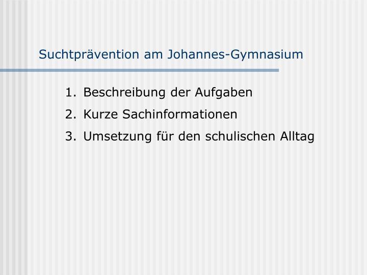 Suchtpr vention am johannes gymnasium1