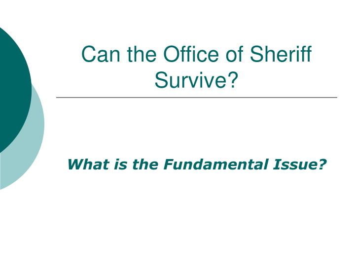 Can the Office of Sheriff Survive?