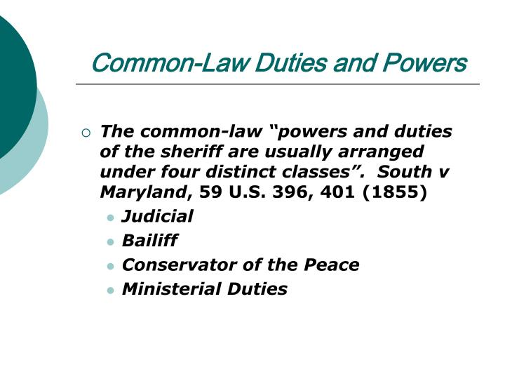 Common-Law Duties and Powers