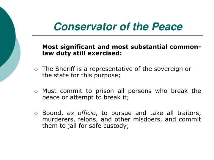 Conservator of the Peace