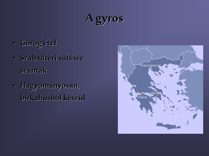 A gyros