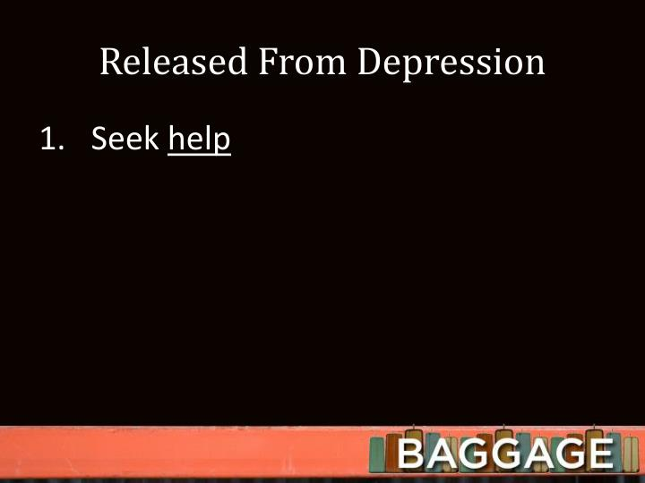 Released From Depression