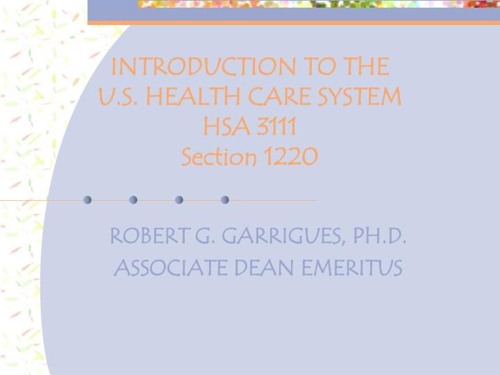 introduction to the u s health care system hsa 3111 section 1220 n.
