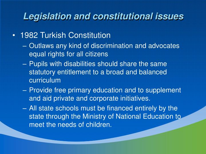 Legislation and constitutional issues