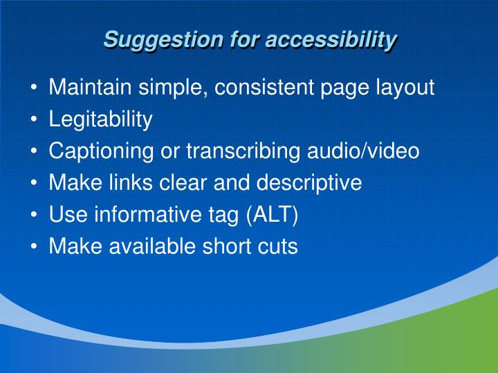Suggestion for accessibility
