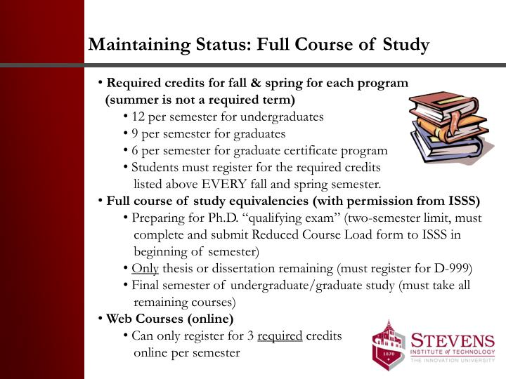 Maintaining Status: Full Course of Study