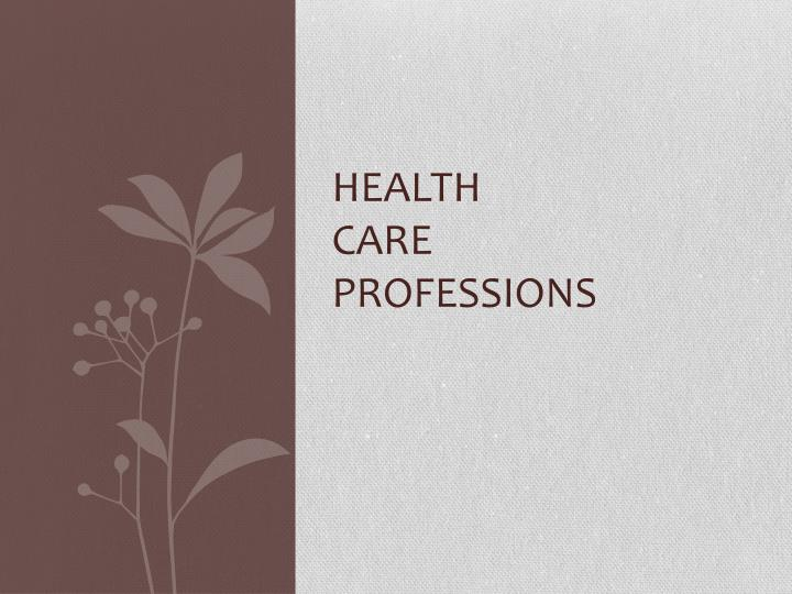 health care professions n.