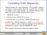 cascading order sequences