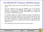 the group by feature s having clause