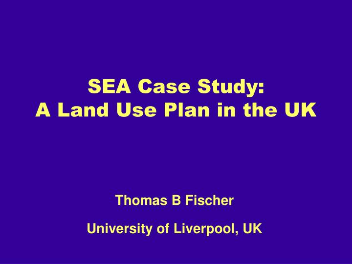 sea case study a land use plan in the uk n.
