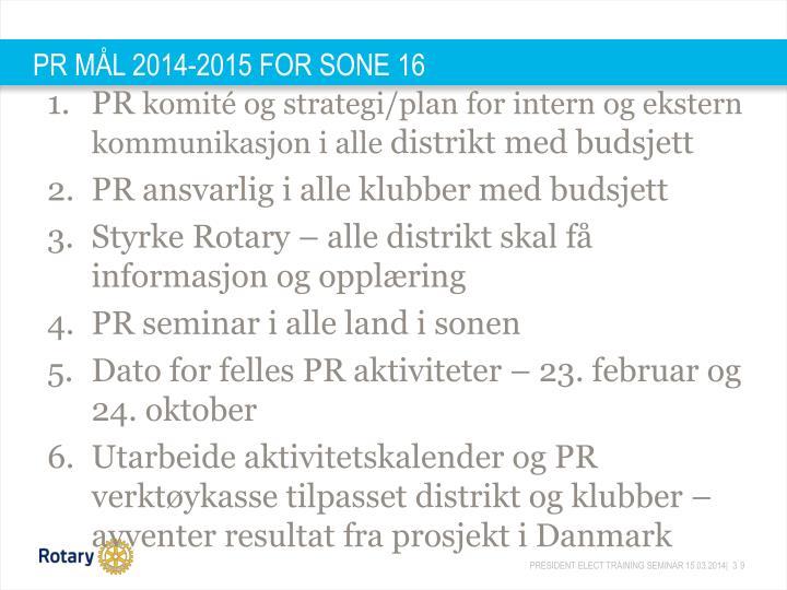 PR MÅL 2014-2015 FOR SONE 16