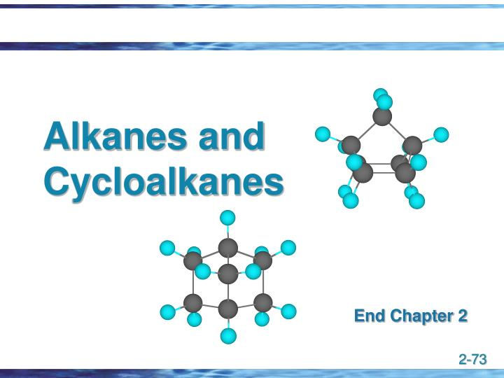 Alkanes and