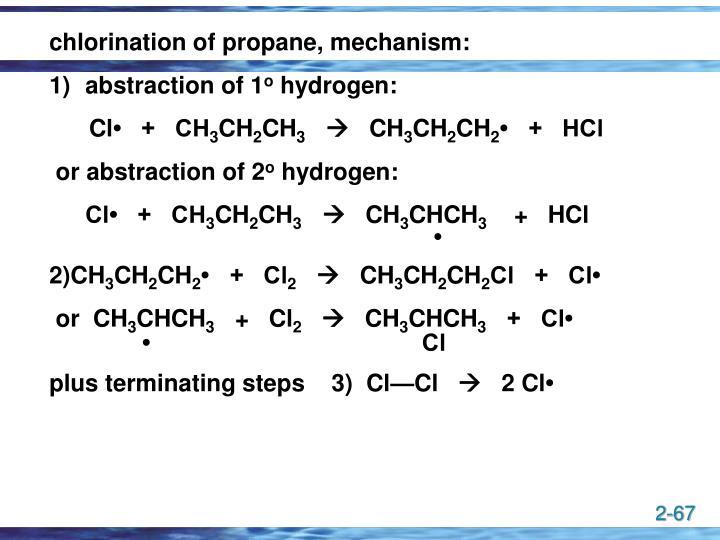 chlorination of propane, mechanism: