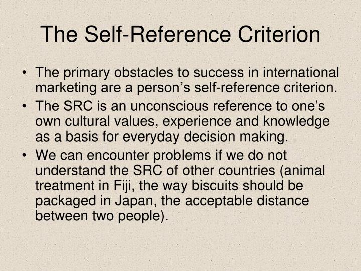 The Self-Reference Criterion