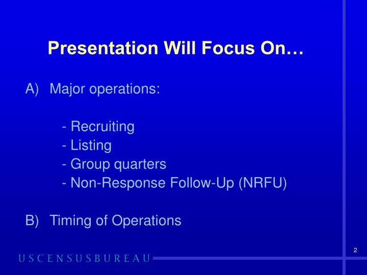 Presentation will focus on