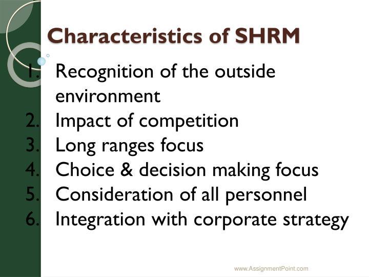Characteristics of SHRM
