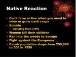 native reaction