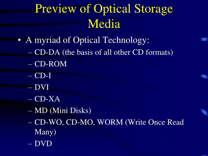 Preview of optical storage media