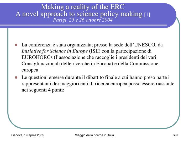 Making a reality of the ERC