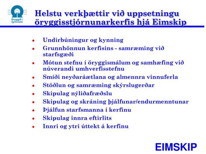 Helstu verkþættir við uppsetningu