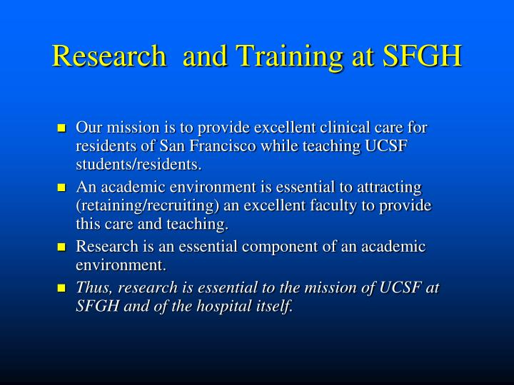 Research  and Training at SFGH