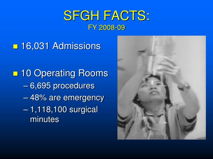 SFGH FACTS: