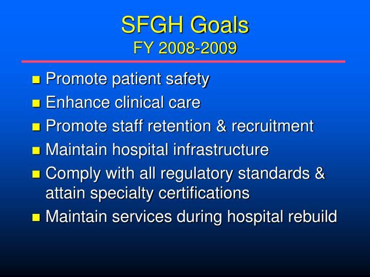 SFGH Goals