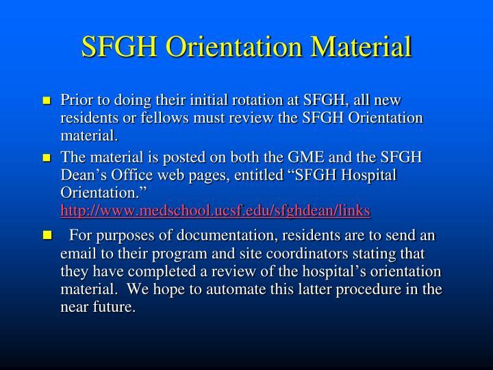 SFGH Orientation Material