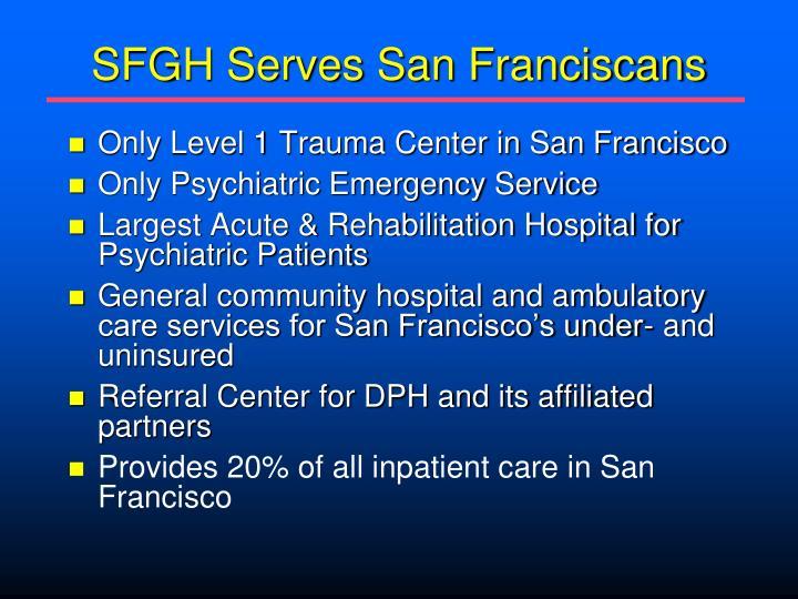 SFGH Serves San Franciscans