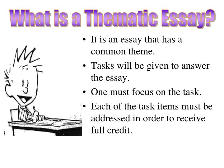 What is a Thematic Essay?