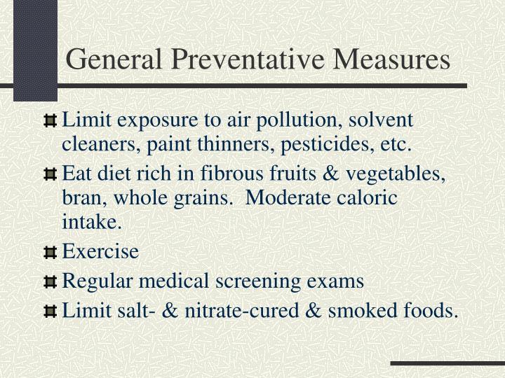 General Preventative Measures