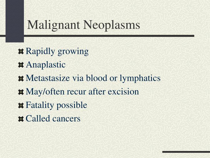 Malignant Neoplasms