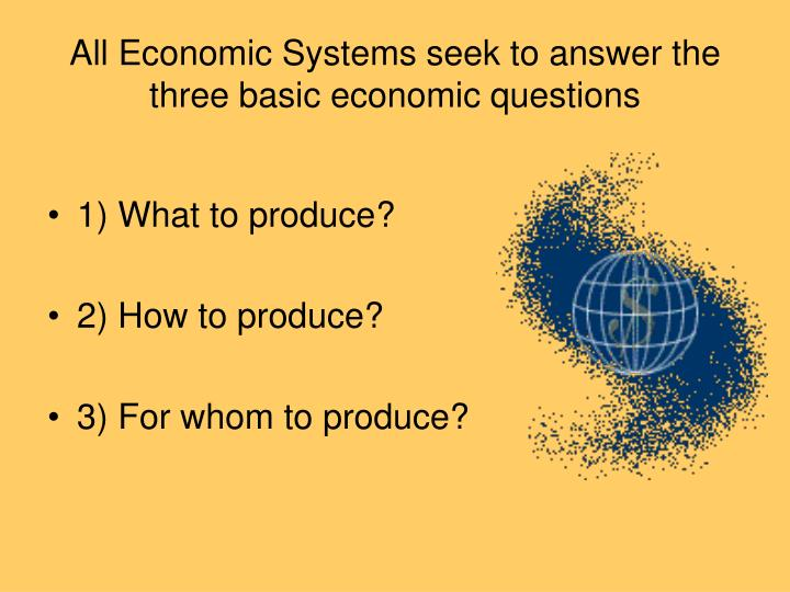 what are the 3 broad types of economic systems Economic systems how goods and services are supplied to buyers or consumers, and how the resources and production of these goods are organized examples are free enterprise, command, socialist or barter, each economic system will answer the three economic questions differently.