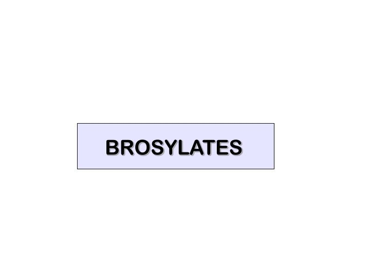 BROSYLATES