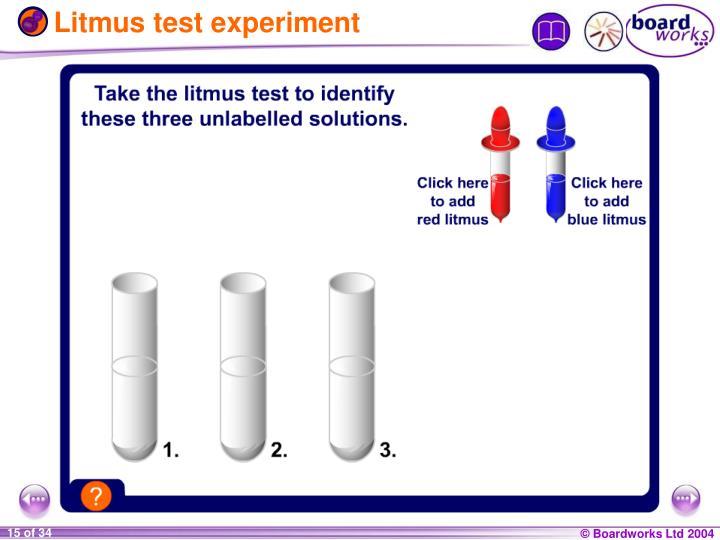 Litmus test experiment