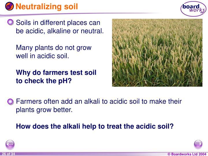 Neutralizing soil