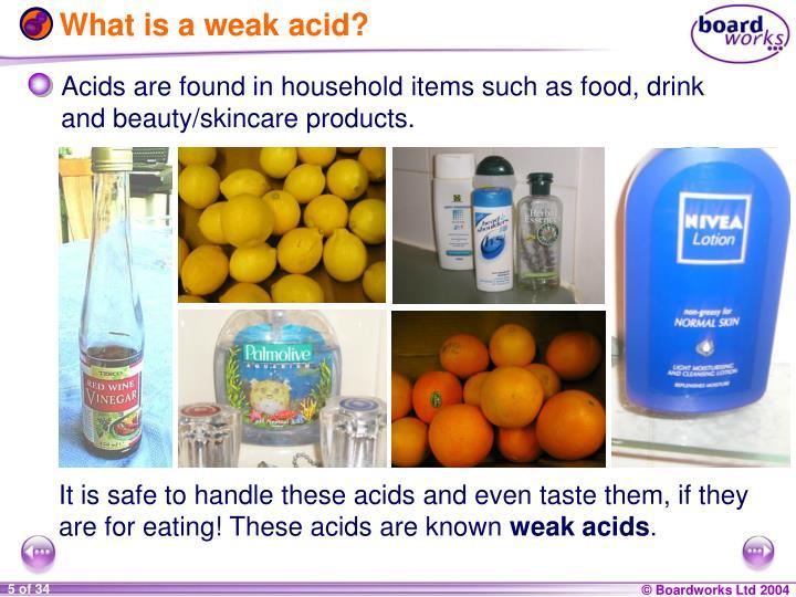 What is a weak acid?